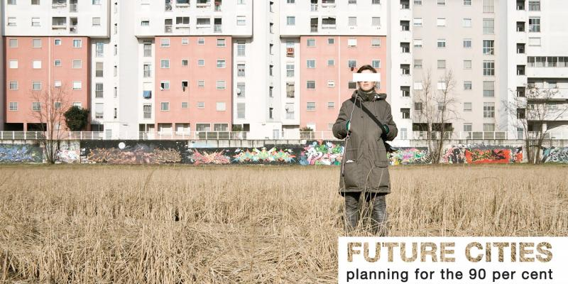 Apre 27 agosto - Future Cities: Planning for the 90%
