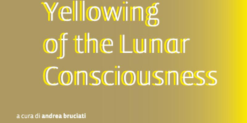 Yellowing of the Lunar Consciousness