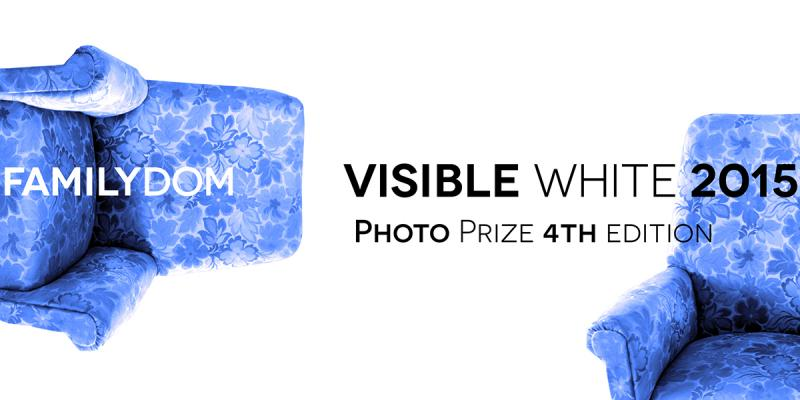 Familydom - 4a edizione, Visible White Photo Prize 2015